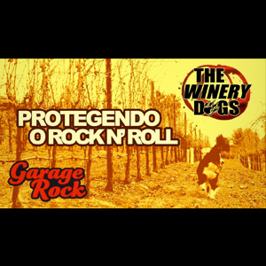 The Winery Dogs - Garage Rock #01