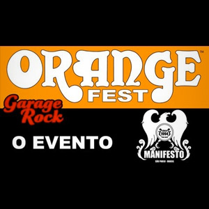 1º Orange Fest, O evento - Garage Rock